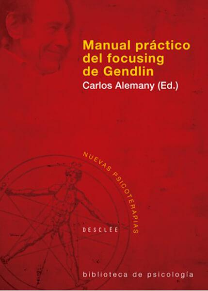 manual práctico del focusing Gendlin